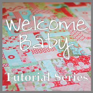 Welcome Baby (Tutorial Series)
