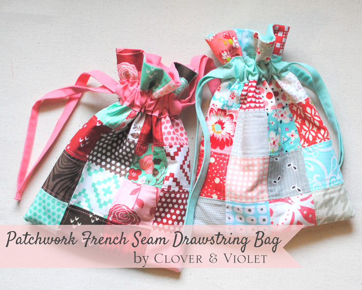 Clover & Violet — Last-Minute Gift Tutorial: Patchwork French Seam ...
