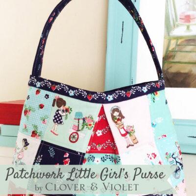 Patchwork Little Girl's Purse {Tutorial}