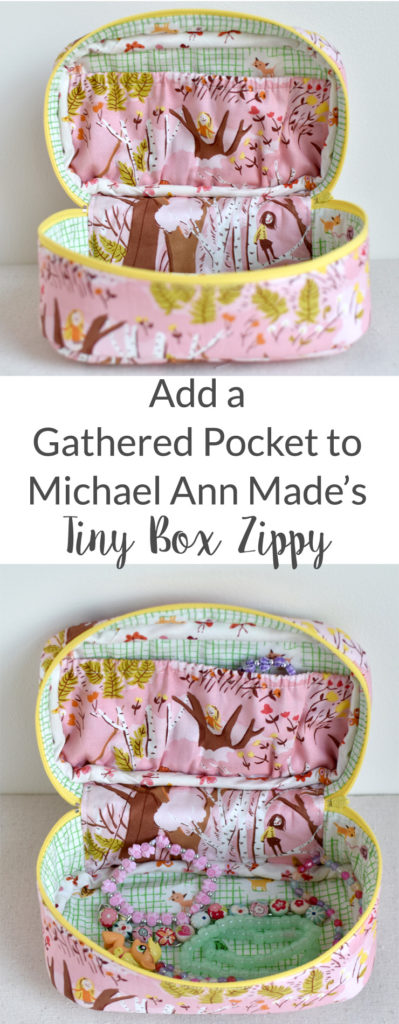 Add a Gathered Pocket to the Tiny Box Zippy, Pattern by Michael Ann Made & Tutorial from Clover & Violet