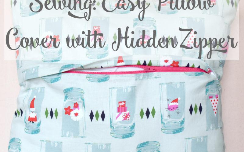 Easy Pillow Cover with Hidden Zipper Class